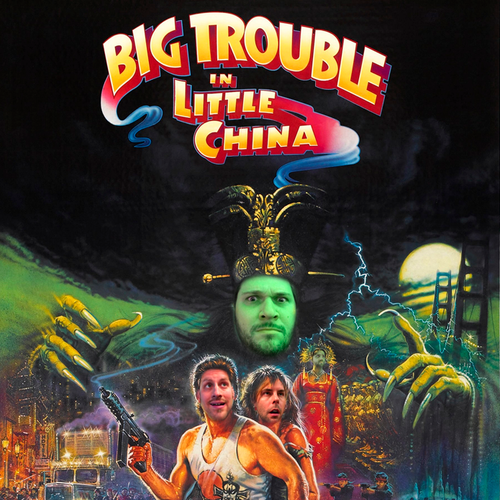 Ep #247 | Big Trouble in Little China