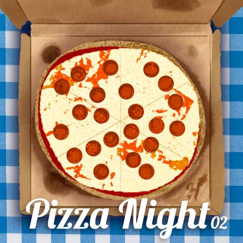 Pizza Night #02