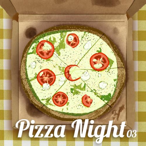 Pizza Night #03