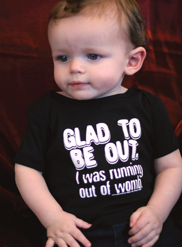 4006BO-GLAD-TO-BE-OUT-I-WAS-RUNNING-OUT-OF-WOMB-Baby-Onesie-SIK-WORLD.jpg