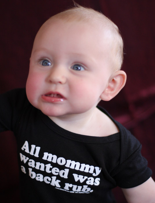 Funny_Baby_Shirts_ALL_MOMMY_WANTED_WAS_A_BACK_RUB_Sik_World-Marley_0312.jpg