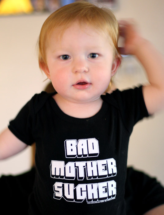 Funny_Baby_Shirts_BAD_MOTHER_SUCKER_Sik_World-Hayden_6639.jpg