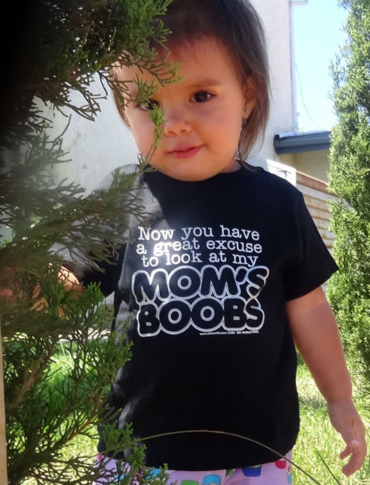 Funny-Baby-Shirts-NOW-YOU-HAVE-A-GREAT-EXCUSE-TO-LOOK-AT-MY-MOMS-BOOBS-Sik-World-ava.jpg