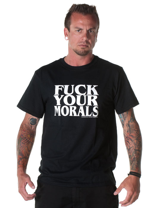 Funny-Rude-Mens-Tee-Shirts-FUCK-YOUR-MORALS-Sik-World-justin-2175.jpg