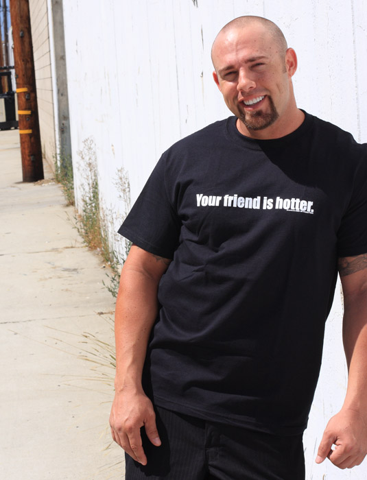 Hilarious_Rude_Mens_Tee_Shirts_YOUR_FRIEND_IS_HOTTER_Sik_World-Johnny_3209.jpg