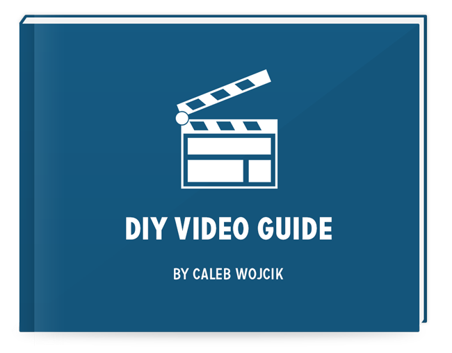 DIY-Video-Guide-by-Caleb-Wojcik-Book-Cover-600px.png