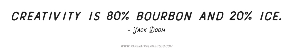bourbon-quotes-paperairplaneblog.jpg