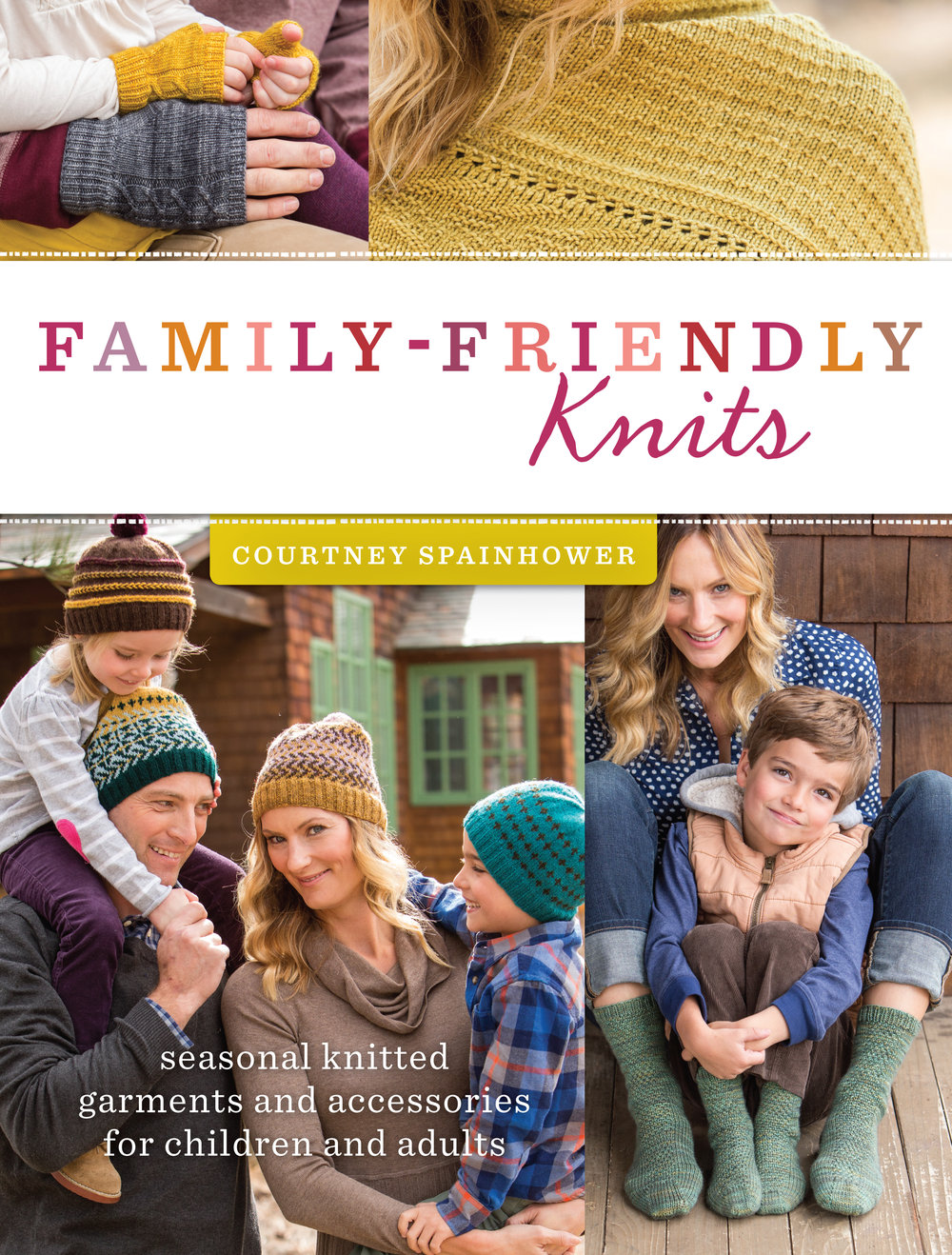 Family-Friendly Knits - Family-Friendly Knits: Seasonal Knitted Garments and Accessories for Children and Adultsby Courtney SpainhowerKnitwear designer and Mom, Courtney Spainhower offers up a collection of knitting designs for your entire family in Family-Friendly Knits. From something special for a little one to garments and accessories for adults of any age, knit these seasonal designs with love!Projects include:A selection of comfy yet stylish pullovers and cardigans for every seasonChoose-your-own-adventure hats and cowls with interchangeable colorwork patternsA fabulously furry raglan sweater for your wild childA trio of fingerless mitts suitable for mama, papa, and babySocks for grown-ups and kids that are knit as one piece from cuff to cuff (to avoid