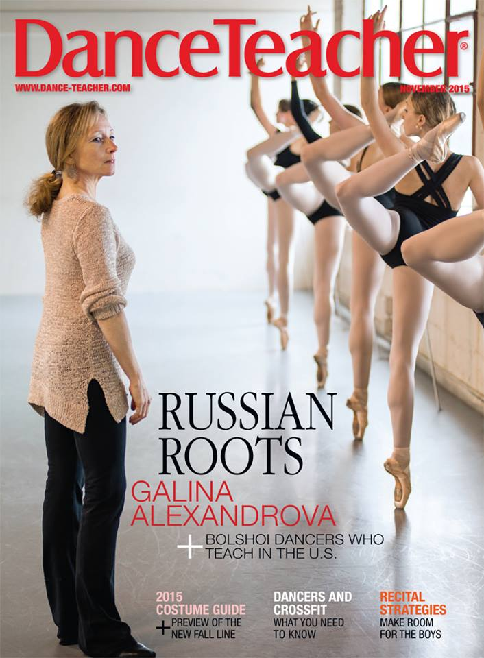 Artistic Director Galina Alexandrova on the November issue of Dance Teacher Magazine. (dance-teacher.com)