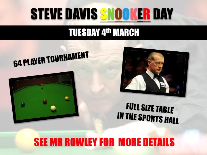 The Steve Davis Snooker Day is currently being advertised to students on our digital signage system around the building. If your son or daughter is interested in this tactical sport, please make sure you encourage them to sign up to the tournament!
