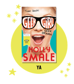 Geek Girl: Geek Drama by Holly Smale Read description...