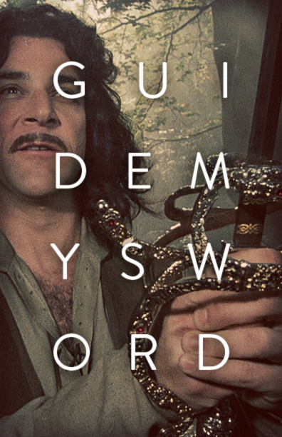 Guide my Sword - The Princess Bride