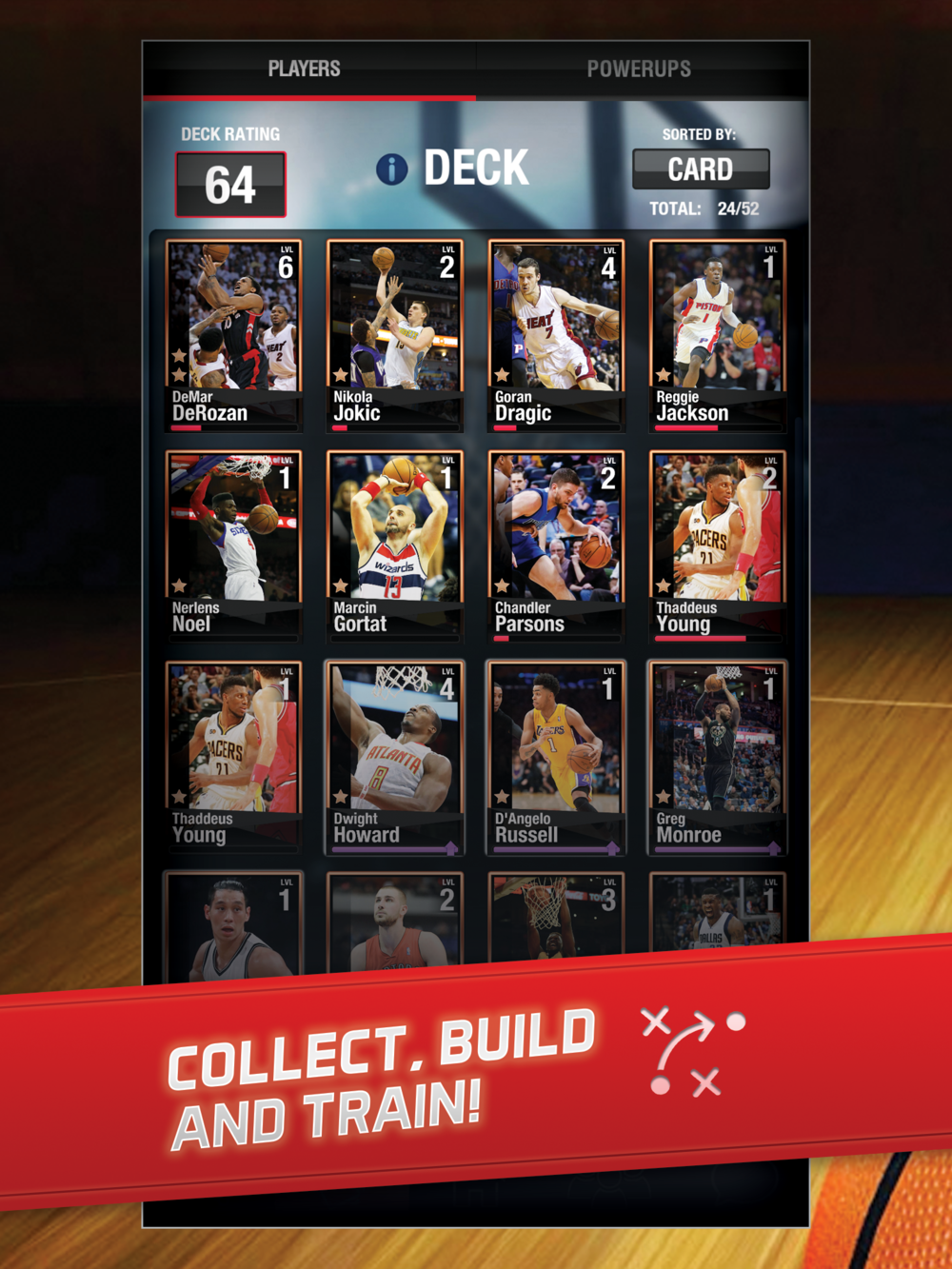 COLLECT, BUILD AND TRAIN! All of your favourite players are here to collect, level up, and train. You never know who will have a hot night, so pick well!