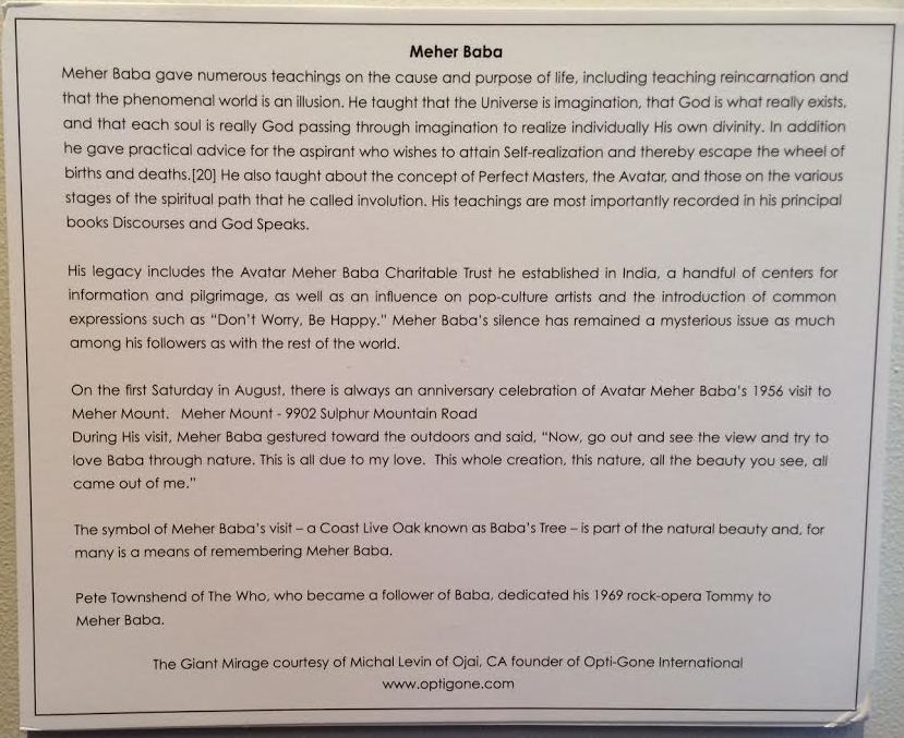 "A BRIEF EXPLANATION OF Avatar Meher Baba written by the artist Mike Saijo for the ""We Are Spiritual Machines"" exhibit at the Porch Gallery in Ojai. (Buzz Glasky photo, 2014.)"