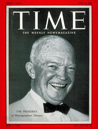 TIME MAGAZINE cover of Dwight D. Eisenhower who was elected President of the United States for a second term (1952-1960) on November 6, 1956 . (Source: TIME.com)