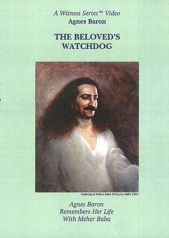 The Beloved's Watchdog: Agnes Baron Remembers Her Life with Meher Baba  is part of A Witness Series (TM) Video. It was recorded during Agnes' 1982 visit to Meherazad, India.