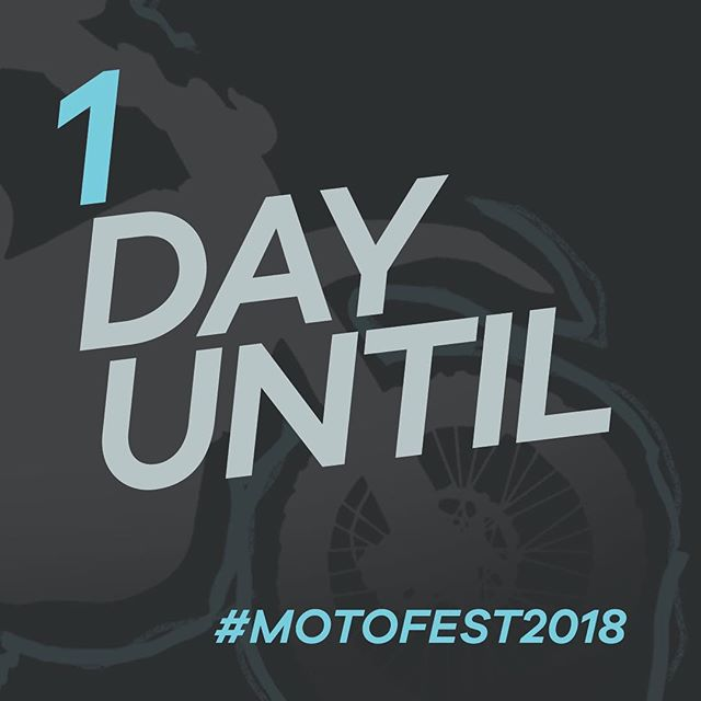 GUYS MOTOFEST IS TOMORROW!!!!!!!! BE THERE!!! #ignitedofficial #motofest2018