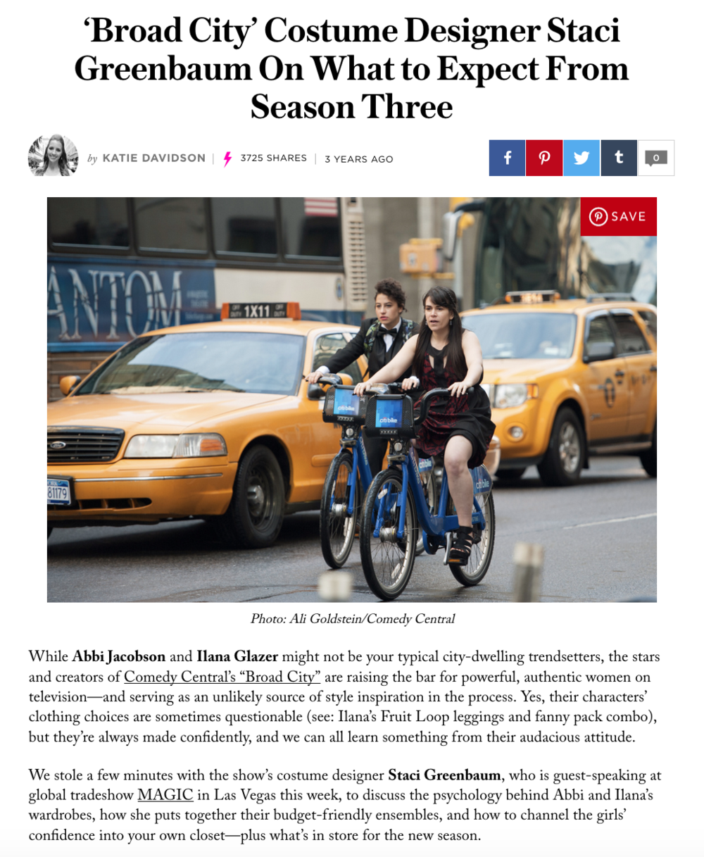 STYLECASTER.COM    'BROAD CITY' COSTUME DESIGner STACI GREENBAUM ON WHAT TO EXPECT FROM SEASON 3    AUGUST 2015