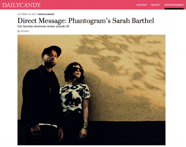 Daily Candy  An interview with Phantogram's Sarah Barthel.