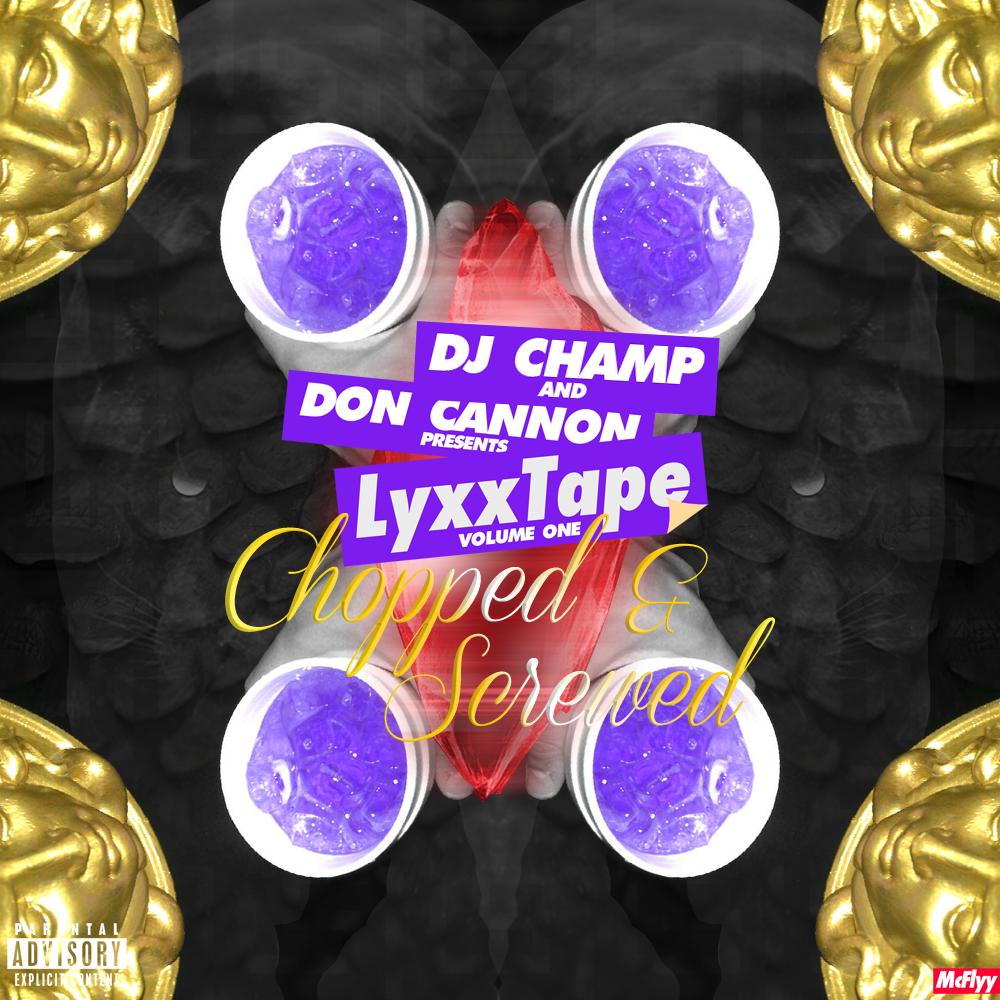 Lyxxtape Volume 1 (Chopped & Screwed)