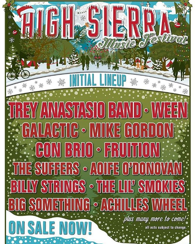 🎅🏿 @highsierramusic, here we come! So incredibly stoked to be heading to this festival with @treyanastasio @mike_gordon @galacticfunknola @fruitionpdx @billystrings