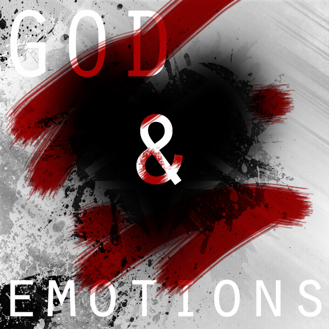 God and Emotions - Say That O'Rourke