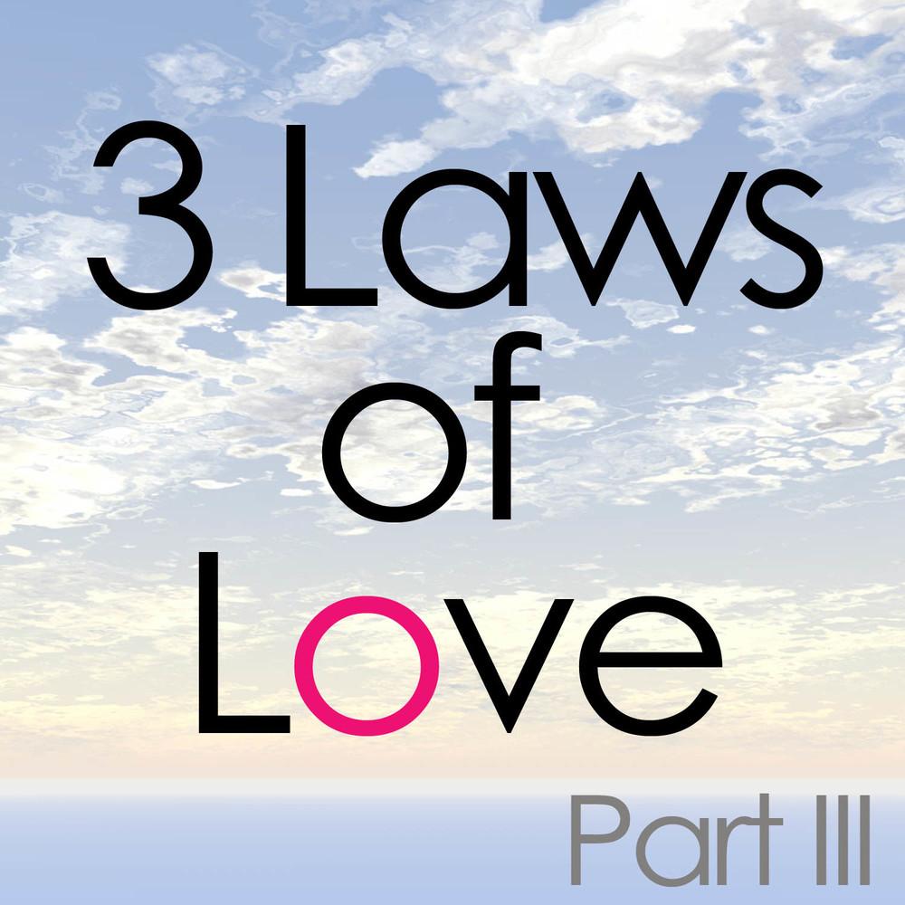 3 Laws of Love Part 3.jpg