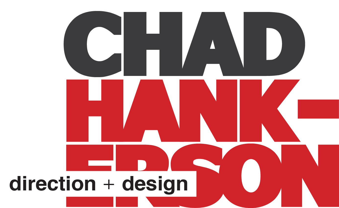 Chad Hankerson direction + design