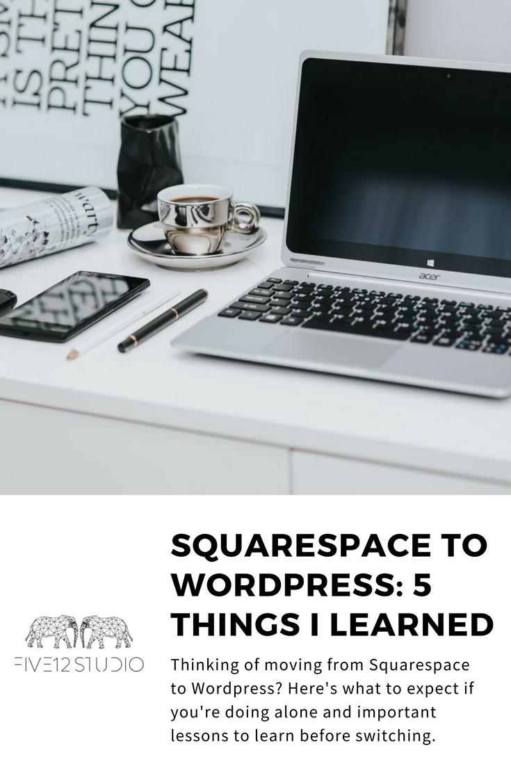 switching_squarespace_wordpress_five_12_studio.png