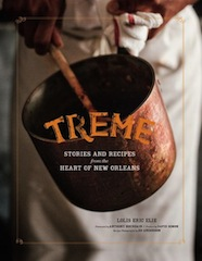 Treme: Stories and Recipes from the Heart of New Orleans      $29.95