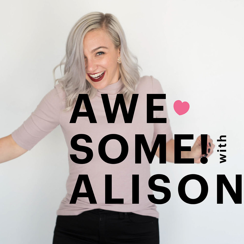 Awesome! with Alison Podcast. Image: The Alison Show.