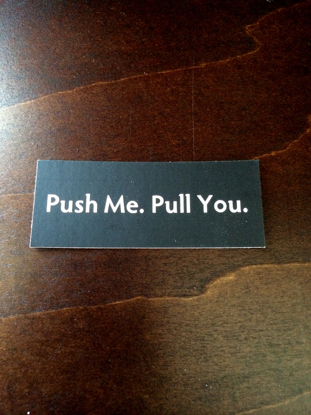 Push Me, Pull You