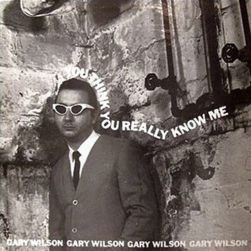 "Gary Wilson – So You Think You Know Me This is Gary Wilson's classic debut album from 1977.  If you like stunted man babies making great loungey new-wave pop that vacillates between sincerity and sarcasm then this is for you!   ""Ariel Pink WISHES he could be this good."" – (Earwax owner Fabio being hyperbolic).  But seriously, if you dig Mr Pink, John Maus, R Stevie Moore or any of those types then this is essential.   Click through for a cool old video for the jam ""6.4 = Makeout""."