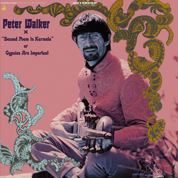 Peter Walker – Second Poem to Karmela or Gypsies are Important - 1968 Peter Walker was a folky bro from the Sixties hanging around the same coffee shops as Karen Dalton and those other freaks with acoustic guitars.  This record blows a big American folk aesthetic with sort of raga-fiddle and airy flute. If you are a fan of John Fahey but want a little more trippy paisley in the music then you should definitely hear this.