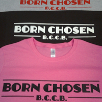 Born Chosen Clothing t shirts screen printing by Live Free And Dye Clothing