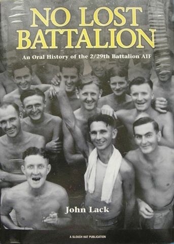 'No Lost Battalion'   An oral history of the 2/29th Battalion by John Lack, published in 2005.