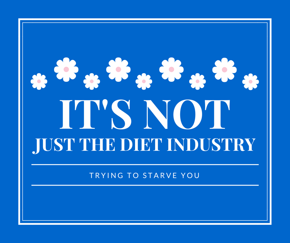 not just the diet industry