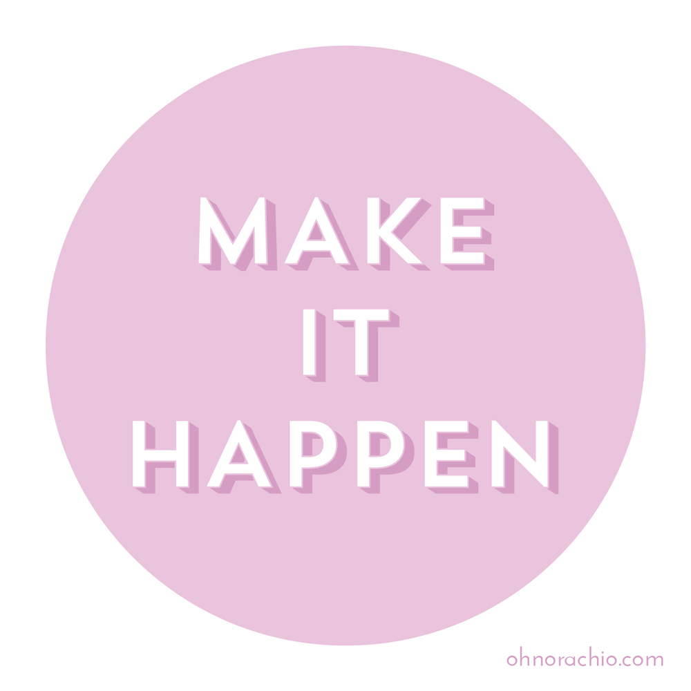 make it happen-01.png