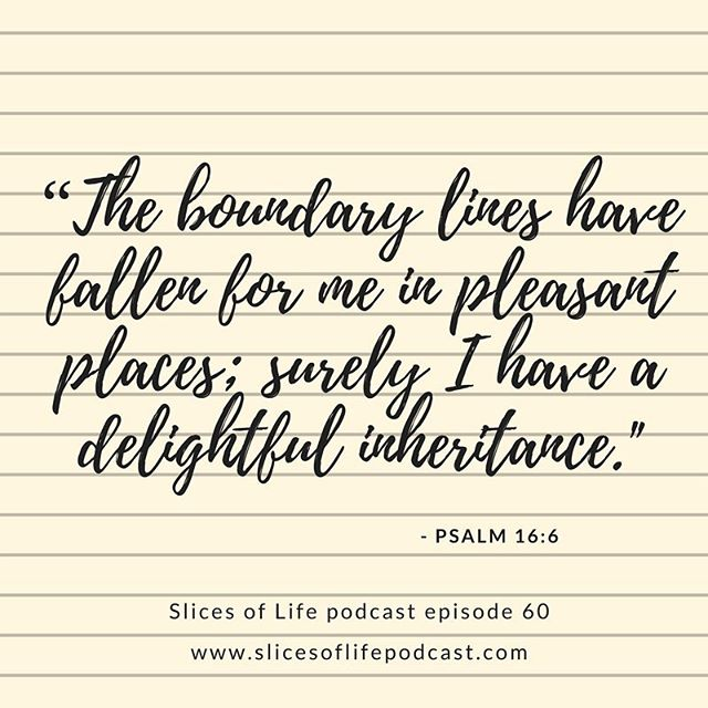 The boundary lines have fallen for me in pleasant places; surely I have a delightful inheritance. - Psalm 16:6 New Podcast: On what boundaries are and why they're important. (Link in the Profile.)