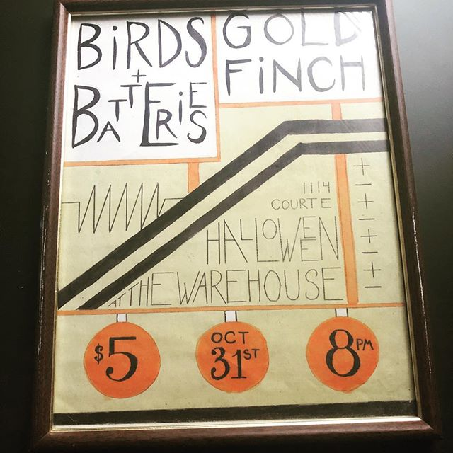The first Warehouse poster 😍 We still have it. Won't ever forget #Goldfinch and #birdsandbatteries playing in our space at the time.  If you were there let us know!