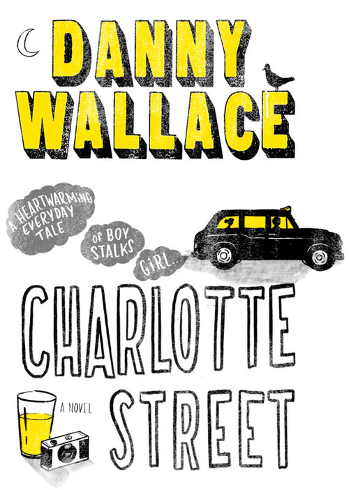 Joel Holland - Charlotte Street with Danny Wallace Last week saw the release of the debut novel Charlotte Street by London columnist and writer Danny Wallace, author of the hugely successful Join Me and Yes Man books. Featuring the handy work of Joel Holland across its cover, the story follows a protagonist searching for a girl in the city, using only the photos from her discarded disposable camera. For more information on the book or anything else Danny related, you can head to his website, also decorated by Joels work. - www.dutchuncle/Joel-Holland http://dannywallace.com/