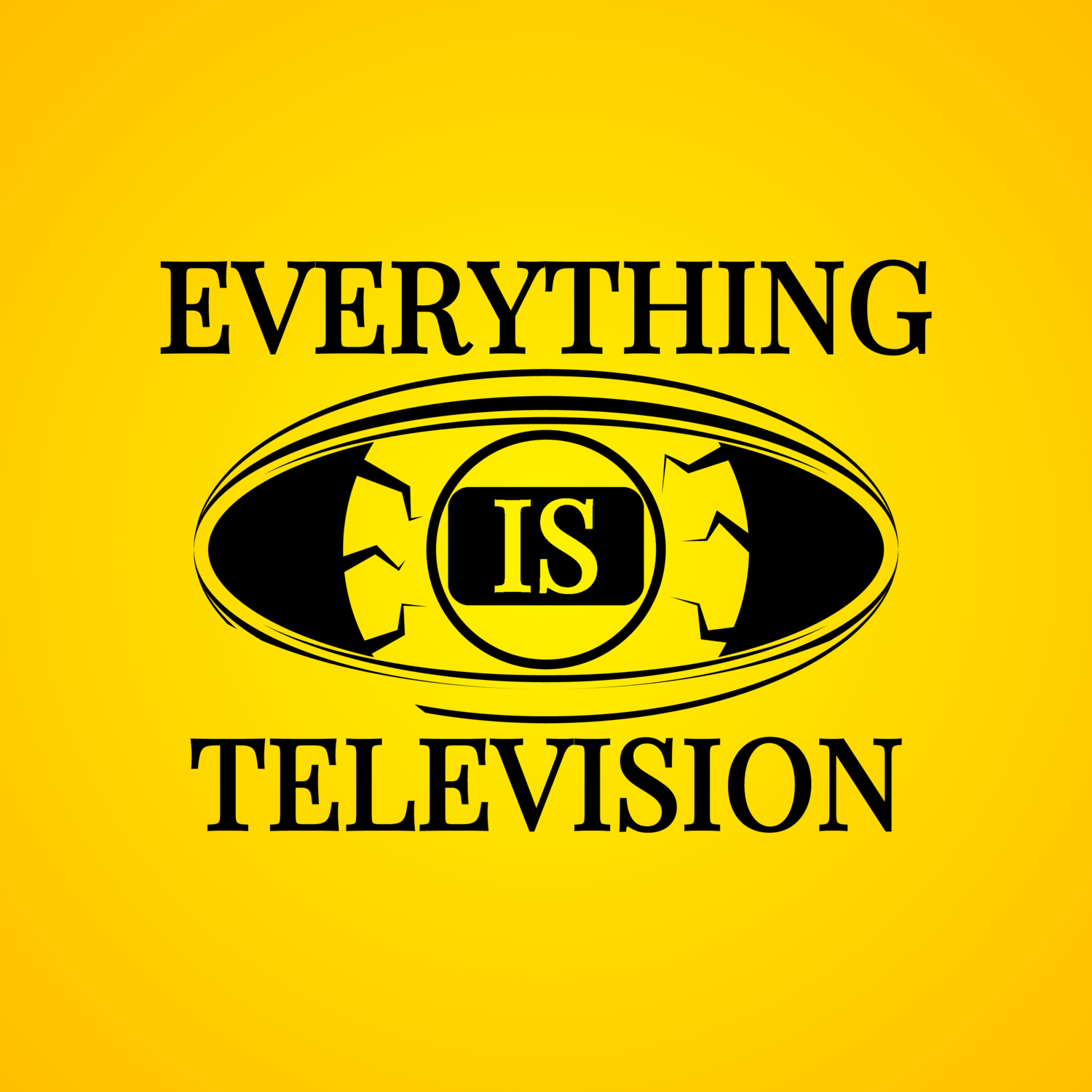 Everything Is Television