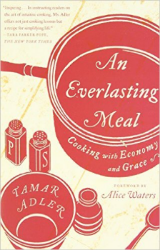 An Everlasting Meal , by Tamar Adler