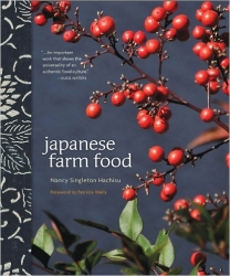 Japanese Farm Food , by Nancy Singleton Hachisu