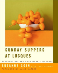 Sunday Suppers at Lucques , by Suzanne Goin