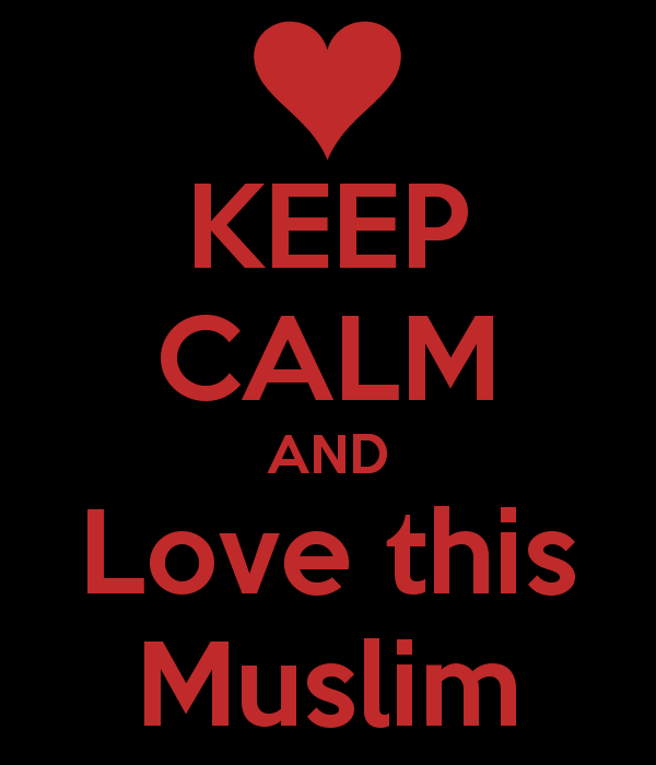 keep-calm-and-love-this-muslim.png