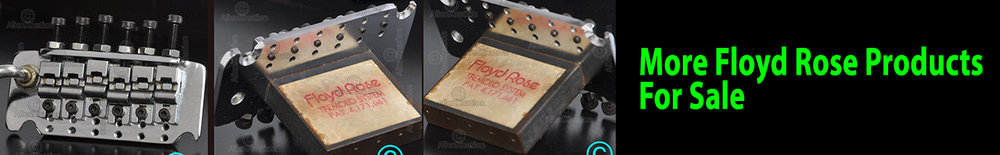 More Floyd Rose Products - FOR SALE