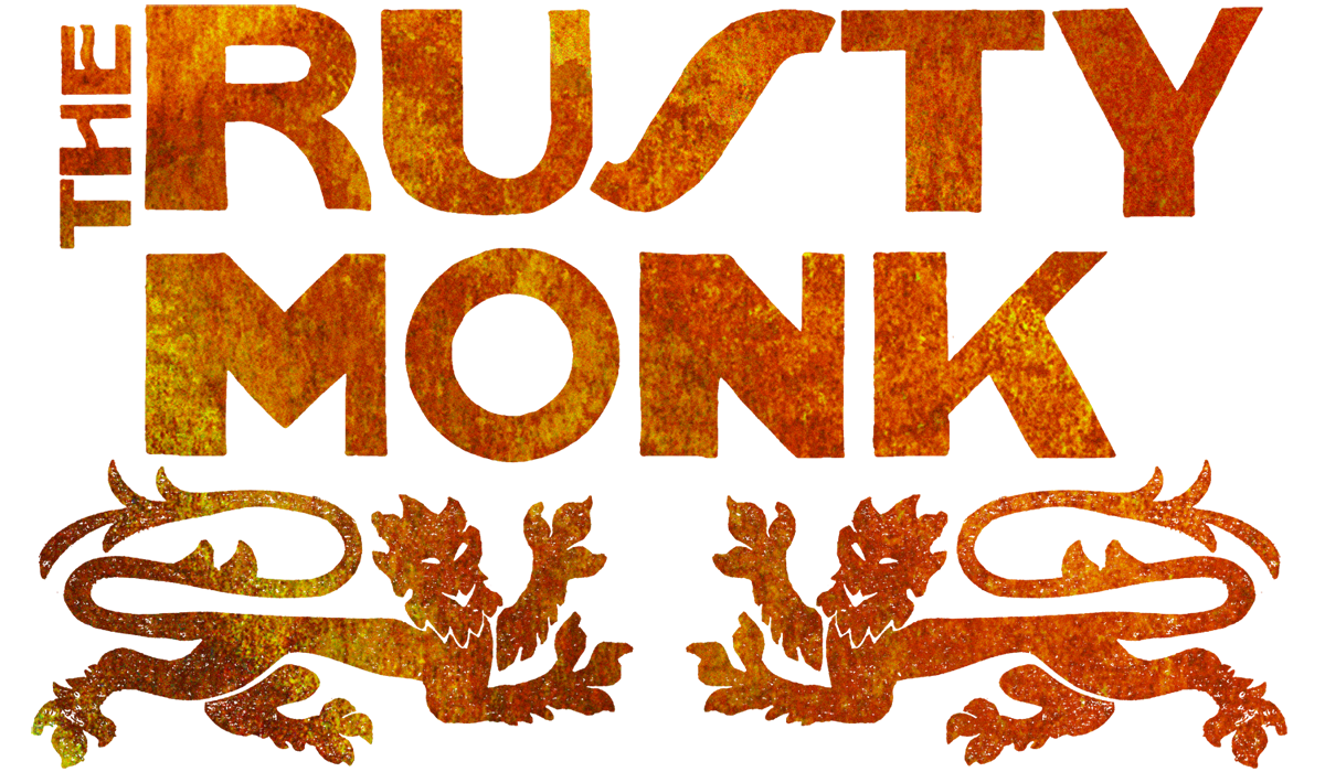 The Rusty Monk