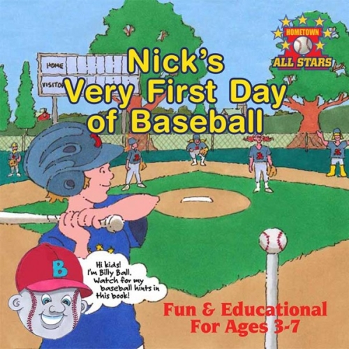 BUY Nick's Very First Day of Baseball for $12.99 (Print) or $3.99 (Digital)
