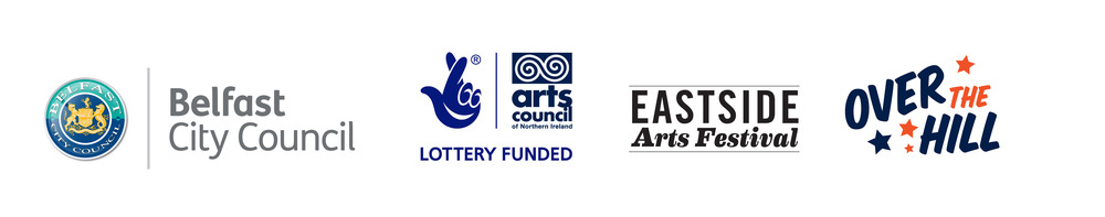 20/ 20 is kindly funded by Belfast City Council, Arts Council of Northern Ireland, Eastside Arts Festival with support from Over the hill